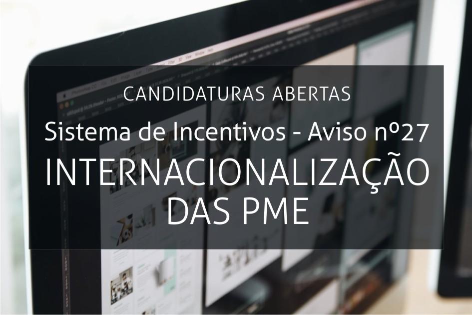 Aviso 27/SI/2018 - Internacionalização das PME